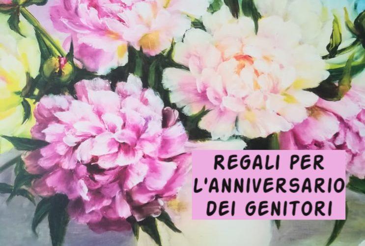 Regali anniversario dei genitori